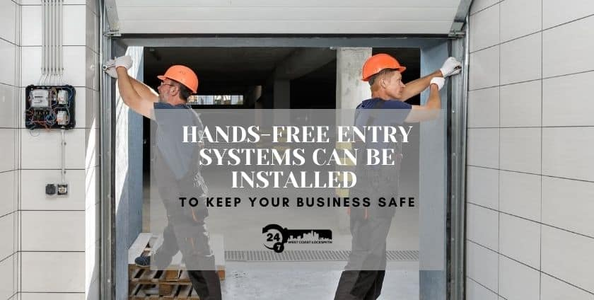 Locksmith-Services-in-Westwood-Can-Integrate-Hands-Free-Door-Systems-and-Security-to-Protect-Your-Business